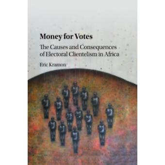 Money for Votes by Eric Kramon