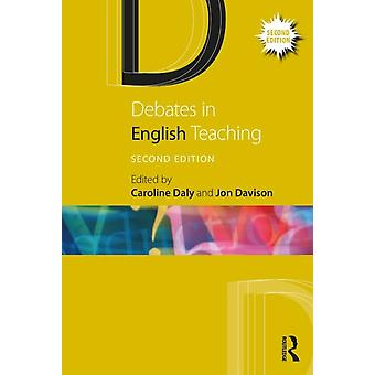 Debates in English Teaching by Caroline Daly