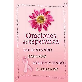 Oraciones de Esperanza - Enfrentando - Sanando - Sobreviviendo - Super