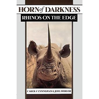 Horn of Darkness - Rhinos on the Edge by Carol Cunningham - 9780195138