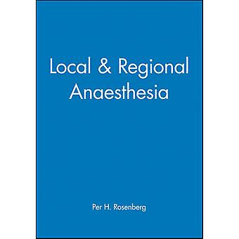 Local and Regional Anaesthesia by Per H. Rosenberg - 9780727914804 Bo