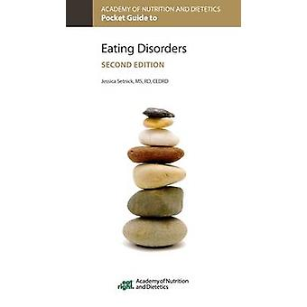 Academy of Nutrition and Dietetics Pocket Guide to Eating Disorders b