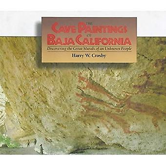 Cave Paintings of Baja California by Harry Crosby - 9780932653239 Book