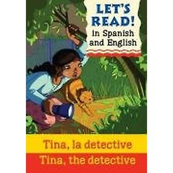 Tina - the Detective/Tina - la detective by Jenny Vincent - 978190571
