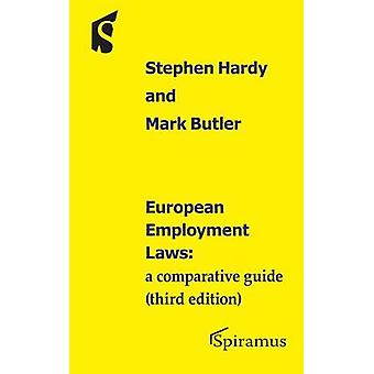 European Employment Laws - A Comparative Guide by Stephen Hardy - Mark