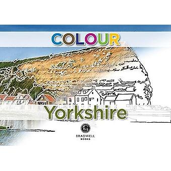 Colour Yorkshire by Brian Marriott - 9781912060733 Book