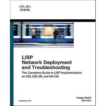 LISP Network Deployment and Troubleshooting - The Complete Guide to LI
