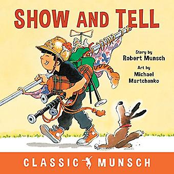 Show and Tell by Show and Tell - 9781773211121 Book