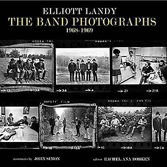 Band Photographs 19681969 by Elliott Landy