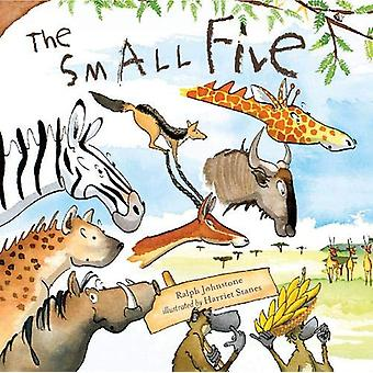 The Small Five by Ralph Johnstone - 9781912678143 Book