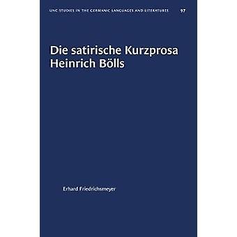 Die Satirische Kurzprosa Heinrich BAlls by Erhard Friedrichsmeyer - 9