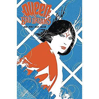 Queen of Bad Dreams Vol. 1 by Danny Lore - 9781939424488 Book