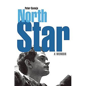 North Star - A Memoir by Peter Camejo - 9781931859929 Book