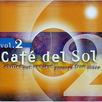 Cafe Del Sol - Vol. 2-Cafe Del Sol [CD] USA import