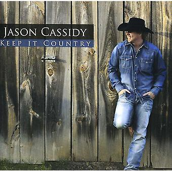 Jason Cassidy - Keep It Country [CD] USA import