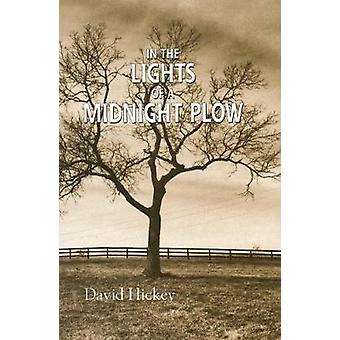 In the Lights of a Midnight Plow by Hickey & David