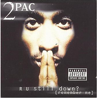 2Pac - R U Still Down? (Se souvenir de moi?) [CD] USA import