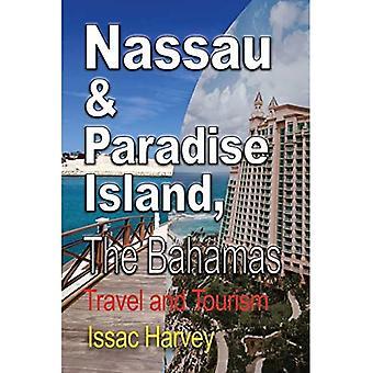 Nassau & Paradise Island, The Bahamas: Travel and Tourism