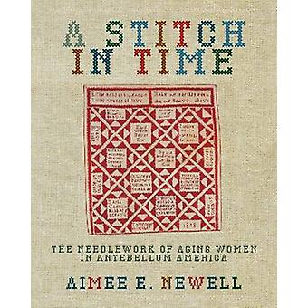 A Stitch in Time by Newell & Aimee E.
