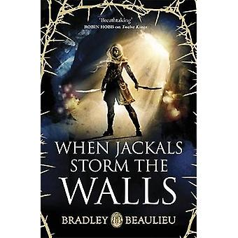 When Jackals Storm the Walls Song of the Shattered Sands 5