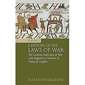 Historien om krigens love: Bind 2: Told og krigslove med hensyn til civile i konflikttider