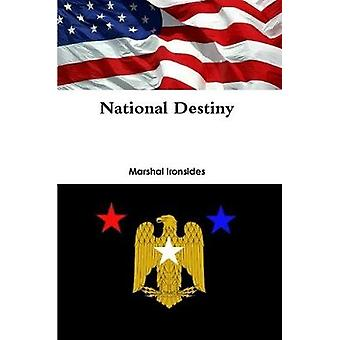 National Destiny by Marshal Ironsides - 9781387168187 Book