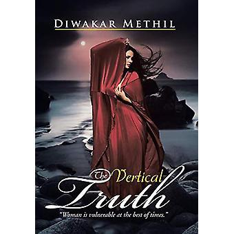 The Vertical Truth by Diwakar Methil - 9781482844238 Book