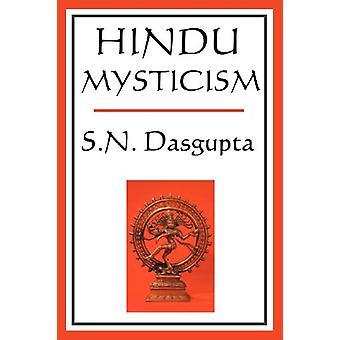 Hindu Mysticism by S N DasGupta - 9781604593037 Book