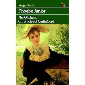 Phoebe Junior by Margaret Oliphant - 9781844082056 Book