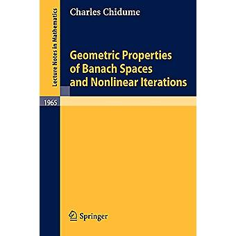 Geometric Properties of Banach Spaces and Nonlinear Iterations by Cha