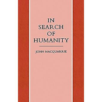 In Search of Humanity - A Theological and Philosophical Approach by Jo
