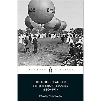 The Golden Age of British Short Stories 18901914