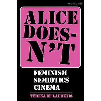 Alice Doesnt by De Lauretis & Teresa