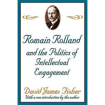 Romain Rolland und die Politik des intellektuellen Engagements