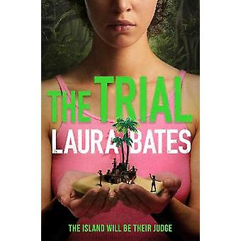 The Trial The explosive new YA from the founder of Everyday Sexism