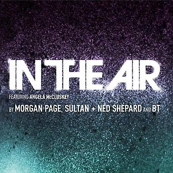 Page, Morgan/Sultan/Shepard, Ned/Bt - In the Air [CD] USA import