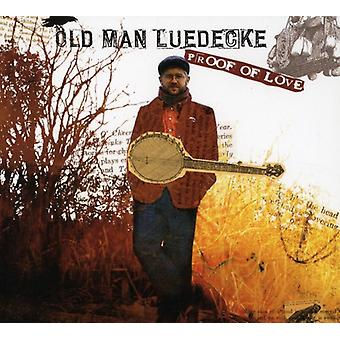 Old Man Luedecke - Proof of Love [CD] USA import