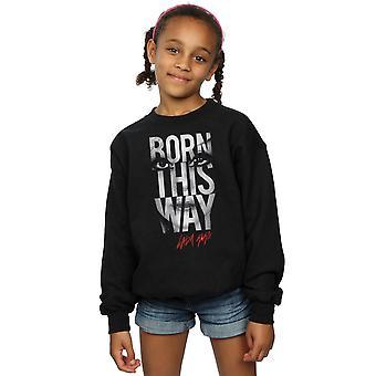 Lady Gaga ragazze Nato questo modo testo Sweatshirt