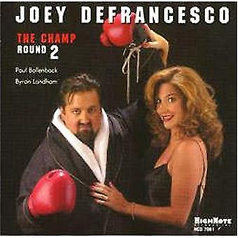 Joey Defrancesco - Champ-Round Two [CD] USA import