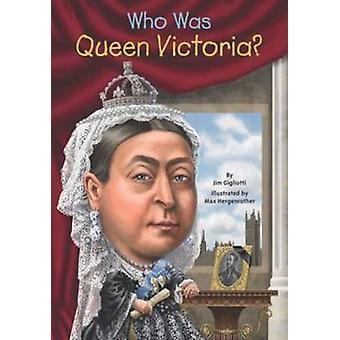 Wie Was koningin Victoria? door Jim Gigliotti - 9780448481821 boek
