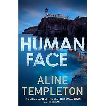 Human Face by Aline Templeton - 9780749023362 Book
