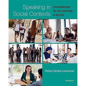 Tale i sociale sammenhænge - meddelelse for liv og undersøgelse i de