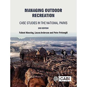 Gestion des loisirs de plein air - Études de cas dans les parcs nationaux par Ro