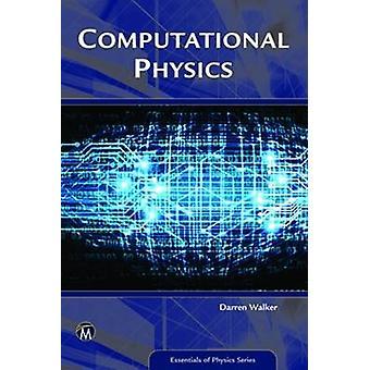 Computational Physics - 9781942270737 Book