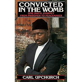 Convicted in the Womb