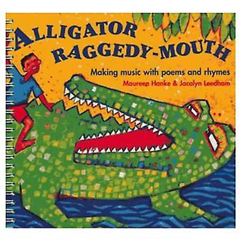 Raggedy usta aligatora: Tworzenie muzyki z wiersze i rymy (klasie muzyki)