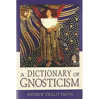 A Dictionary of Gnosticism