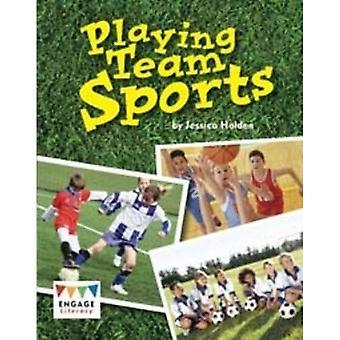 Playing Team Sports (Engage Literacy White)