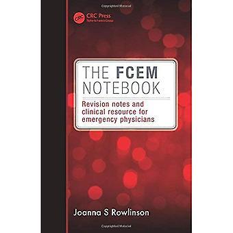 FCEM Notebook: Revision noter og kliniske ressource for akut læger