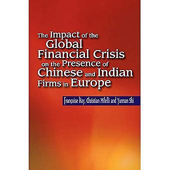 Die Auswirkungen der globalen Finanzkrise auf das Vorhandensein von chinesischen und indischen Unternehmen in Europa